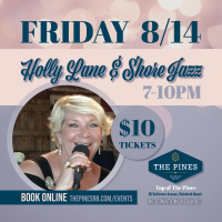 Holly Lane and Shore Jazz Premier at The Pines!
