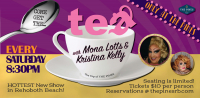 Tea w/ Mona Lotts and Kristina Kelly