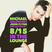 Michael Solonoski and John Flynn in the Lounge!