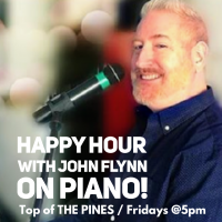 Happy Hour with John Flynn on Piano!